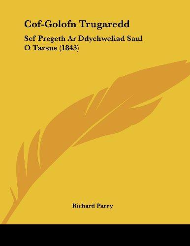 Cof-Golofn Trugaredd: Sef Pregeth AR Ddychweliad Saul O Tarsus (1843)