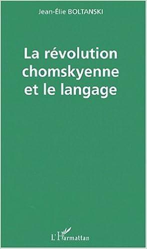 La révolution Chomskyenne et le langage