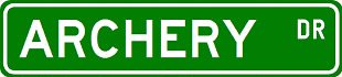 ARCHERY Street Sign ~ Custom Aluminum Street Signs