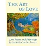 img - for The Art of Love: Love Poems and Paintings book / textbook / text book