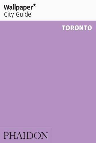 Wallpaper* City Guide Toronto 2012