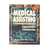 img - for Medical Assisting: A Commitment to Service : Administrative Competencies book / textbook / text book