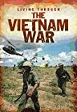 Product 1432960091 - Product title The Vietnam War (Living Through. . .)