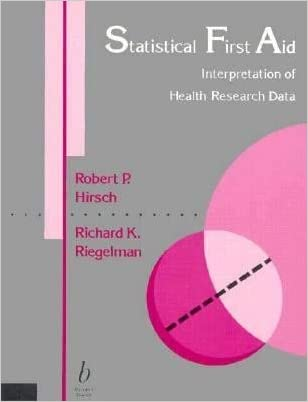 Statistical First Aid : Interpretation of Medical Research Data