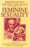 Feminine Sexuality (0333341554) by Lacan, Jacques