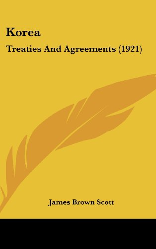 Korea: Treaties and Agreements (1921)
