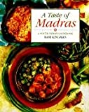 A Taste of Madras: A South Indian Cookbook (1566561957) by Rani Kingman