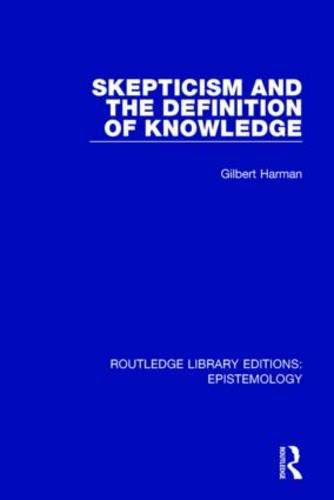 Skepticism and the Definition of Knowledge