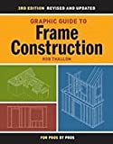 img - for Graphic Guide to Frame Construction 3RD EDITION [PB,2009] book / textbook / text book