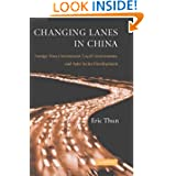 Changing Lanes in China: Foreign Direct Investment, Local Governments, and Auto Sector Development