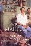 Entre dos palacios (MR Biblioteca Naguib Mahfuz)