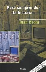 Para Comprender La Historia/ To Understand History (Academica) (Spanish Edition)