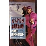 Aspen Affair (0061000752) by Hirschfeld, Burt