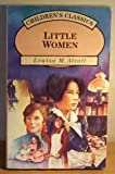 Little Women (Childrens Classic series)