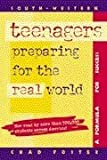 Teenagers Preparing for the Real World