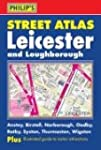 Philip's Street Atlas Leicester and L...