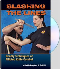 SLASHING THE LINES Deadly Techniques of Filipino Knife Combat