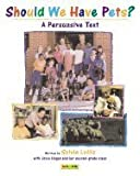img - for Should We Have Pets?: A Persuasive Text book / textbook / text book