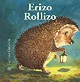 Erizo Rollizo (Bichitos curiosos series) (Spanish Edition)