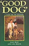 img - for Good Dog: A Guide for the Beginner book / textbook / text book