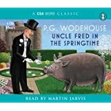 Uncle Fred In The Springtime (Blandings Castle Saga)