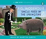 Uncle Fred in the Springtime (Csa Word Classic)