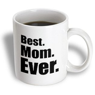 3Drose Best Mom Ever Mother Mommy Ceramic Mug, 15-Ounce