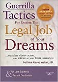 img - for Guerrilla Tactics for Getting the Legal Job of Your Dreams 2nd (second) edition Text Only book / textbook / text book