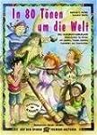 In 80 T�nen um die Welt: Eine musikal...