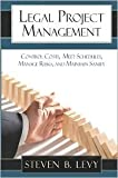 img - for Legal Project Management Publisher: CreateSpace book / textbook / text book