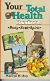 Your Total Health Handbook (1564410242) by Hickey, Marilyn