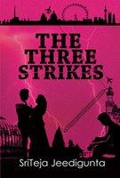 The Three Strikes - Sriteja Jeedigunta