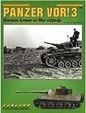 Panzer Vor!: German Armor at War 1936-1945: Pt. 3