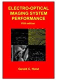 Electro-Optical Imaging System Performance (PM187) (Spie Press Monograph)