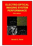 Electro-Optical Imaging System Performance (Spie Press Monograph)