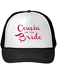 Funny Cousin Of Bride Pink White Trucker Hat