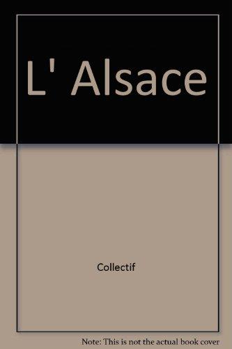 L'Alsace : Châteaux et demeures