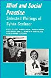 img - for Mind and Social Practice: Selected Writings of Sylvia Scribner (Learning in Doing: Social, Cognitive and Computational Perspectives) book / textbook / text book