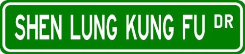 Buy Shen Lung Kung Fu Street Sign ~ Martial Arts Gift ~ Aluminum