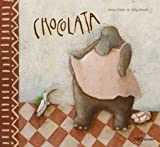Chocolata / Chocolate (Spanish Edition)