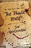 The Blade Itself: Book One Of The First Law (Gollancz S.F.)