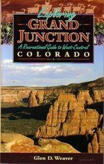 Exploring Grand Junction: A Recreational Guide