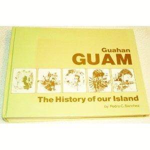 Amazon.com: Guahan Guam: The History of Our Island: Pedro C ...