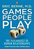 img - for Games People Play: The Pyschology of Human Relationships book / textbook / text book