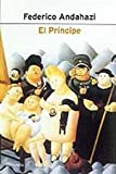 El Principe / The Prince (Spanish Edition) (8408037862) by Andahazi, Federico