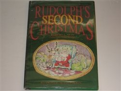 Rudolph's Second Christmas, ROBERT LEWIS MAY