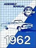 img - for 1962 Chevrolet Assembly Manual - Impala Biscayne Bel Air Chevy 62 (with Decal) book / textbook / text book