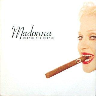 Madonna - Deeper & Deeper - Zortam Music