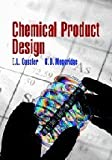img - for Chemical Product Design (Cambridge Series in Chemical Engineering) by E Cussler (2010-04-23) book / textbook / text book
