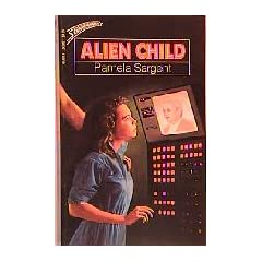 Alien Child by Pamela Sargent